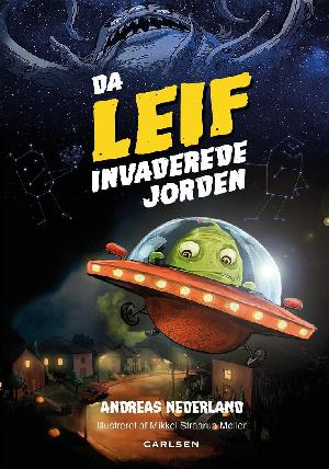Forside til bogen Da Leif invaderede Jorden