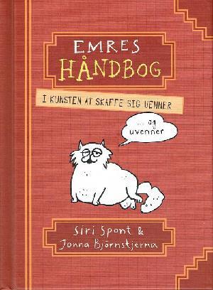 Forside til bogen Emres håndbog i kunsten at skaffe sig venner