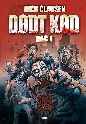Forside til bogen Dødt kød - dag 1
