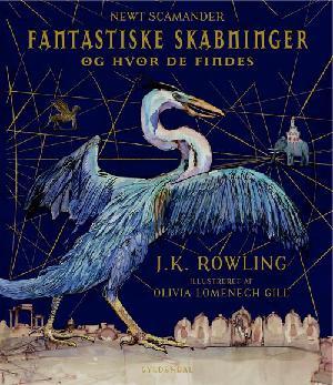 Forside til bogen Fantastiske skabninger og hvor de findes