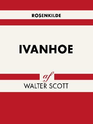 Forside til bogen Ivanhoe