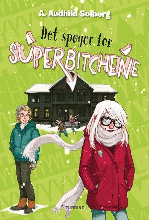 Forside til bogen Det spøger for superbitchene