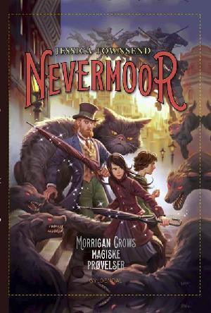 Forside til bogen Nevermoor - Morrigan Crows magiske prøvelser