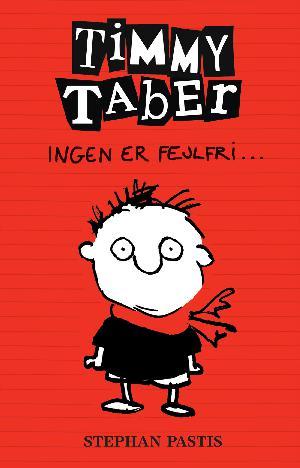 Forside til bogen Timmy Taber - ingen er fejlfri