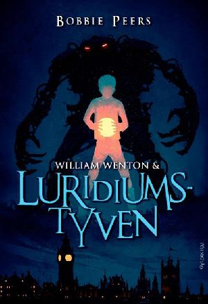 Forside til bogen William Wenton & luridiumstyven