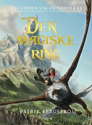 Forside til bogen Legenden om Ørnefolket - den magiske ring