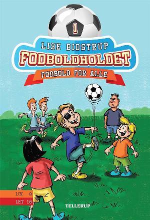 Forside til bogen Fodboldholdet - fodbold for alle