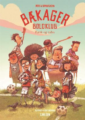 Forside til bogen Bækager Boldklub - tæsk og tuba