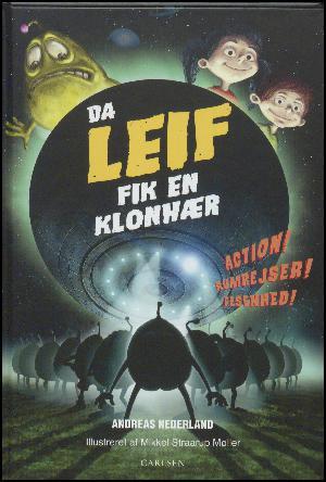 Forside til bogen Da Leif fik en klonhær