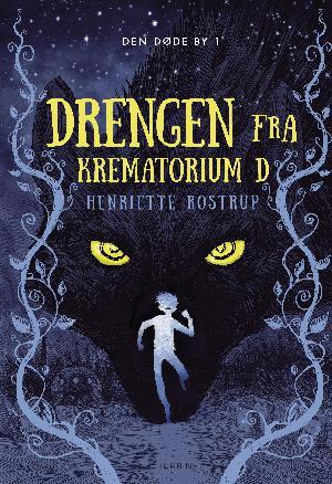 Forside til bogen Drengen fra krematorium D
