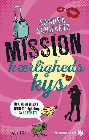 Forside til bogen Mission kærlighedskys