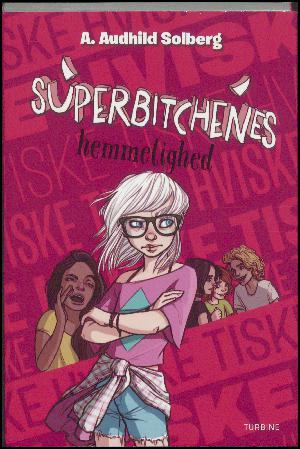 Forside til bogen Superbitchenes hemmelighed