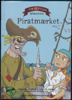 Forside til bogen Tim og Fillip - piratmærket